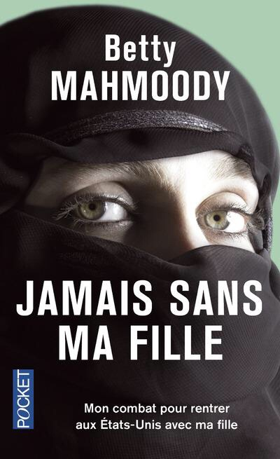 Betty Mahmoody Jamais sans ma fille