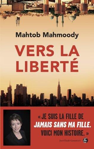 Mahtob Mahmoody Vers la liberté